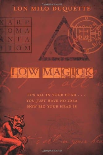 Review: Low Magick By Lon Milo DuQuette
