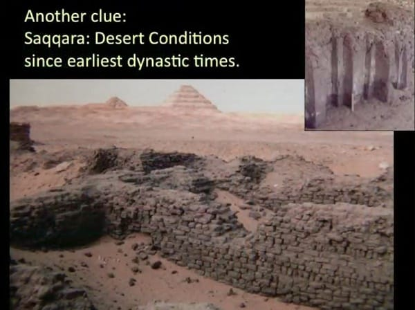 Entirely refuting the idea there was sufficient rainfall in dynastic times to erode the Sphinx, these earlier mudbrick structures would have been washed away or severely damaged. They're untouched.